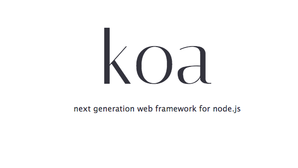 best Node.js MVC frameworks for javascript- koa